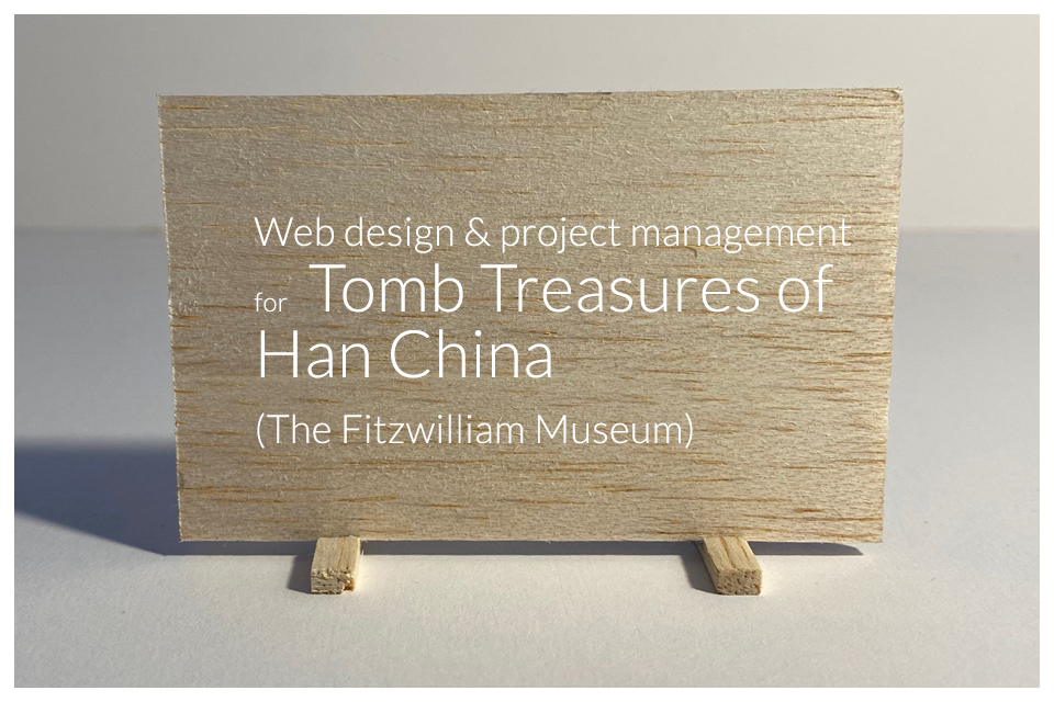 Web design and project management for Tomb Treasures of Han China